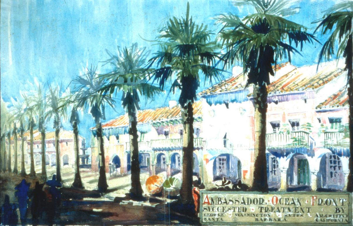 "colorful drawing titled ""Ambassador Ocean Front"" Suggested Treatment with palm trees and a two-story, Spanish Colonial Revival building."